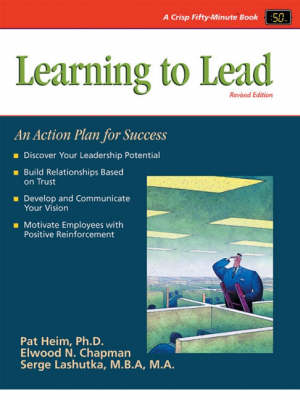 Learning to Lead: An Action Plan for Success (Paperback)