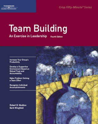 Team Building: An Exercise in Leadership (Paperback)