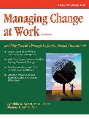 Managing Change at Work: 50 Minute Book (Hardback)