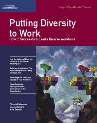 Putting Diversity to Work: How to Sucessfully Lead a Diverse Workforce (Paperback)