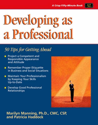 Developing as a Professional: 50 Tips for Getting Ahead (Paperback)