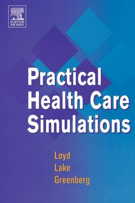 Practical Health Care Simulations (Paperback)