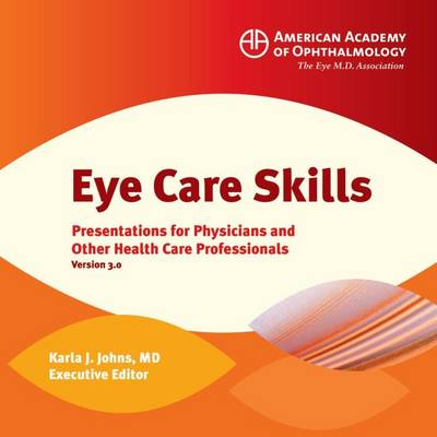 Eye Care Skills: Presentations for Physicians and Other Health Care Professionals (CD-ROM)