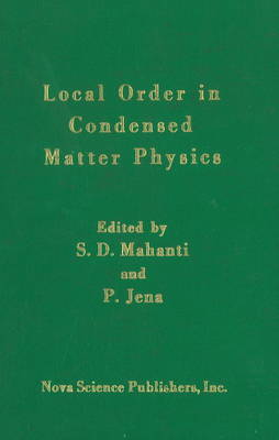 Local Order in Condensed Matter Physics (Hardback)