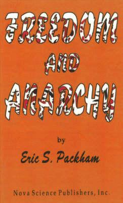 Freedom & Anarchy (Hardback)