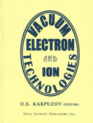 Vacuum Electron & Ion Technologies (Hardback)