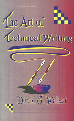 Art of Technical Writing (Paperback)
