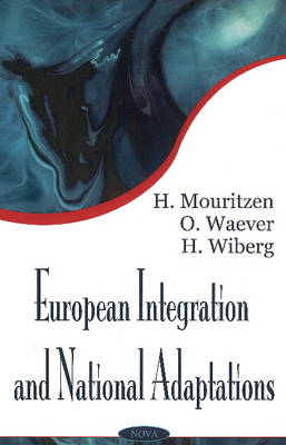European Intregration & National Adaptations: A Theoretical Inquiry (Hardback)