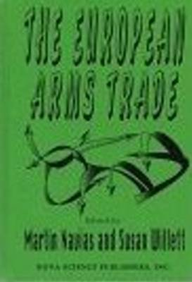 European Arms Trade (Hardback)