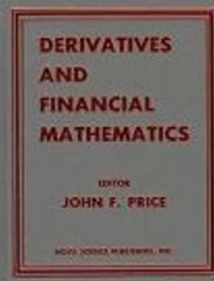 Derivatives & Financial Mathematics (Hardback)