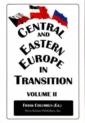 Central & Eastern Europe in Transition, Volume 2 (Hardback)