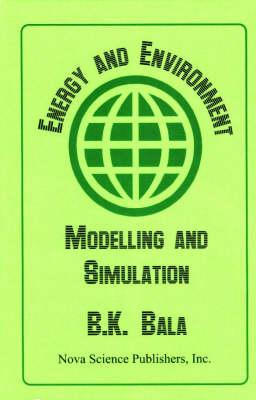 Energy & Environment: Modelling & Simulation (Hardback)