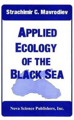 Applied Ecology of the Black Sea (Hardback)