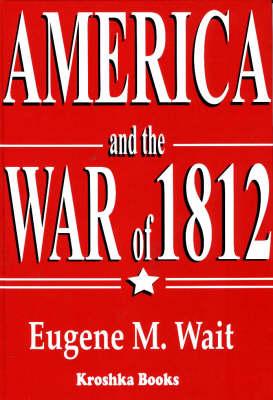 America & the War of 1812 (Hardback)