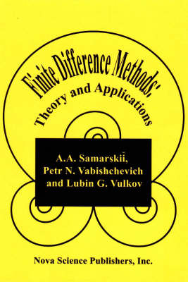 Finite Difference Methods: Theory and Applications (Hardback)