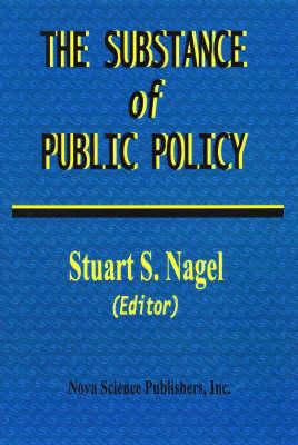 Substance of Public Policy (Hardback)