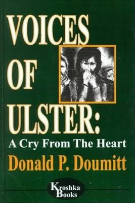 Voices of Ulster: A Cry from the Heart (Hardback)