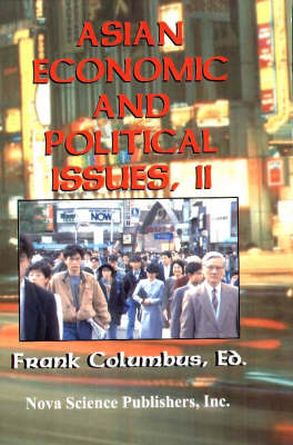 Asian Economic & Political Issues,: Volume 2 (Hardback)