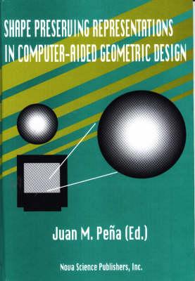 Shape Preserving Representations in Computer-Aided Geometric Design (Hardback)
