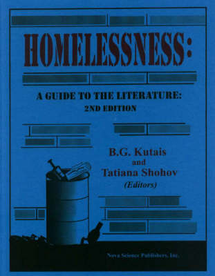 Homelessness: A Guide to the Literature -- Second Edition (Hardback)
