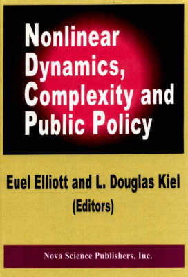 Nonlinear Dynamics, Complexity and Public Policy (Hardback)