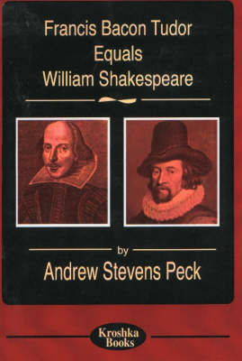 Francis Bacon Tudor Equals William Shakespeare (Paperback)