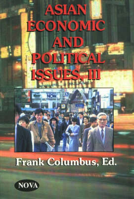 Asian Economic & Political Issues: Volume 3 (Hardback)