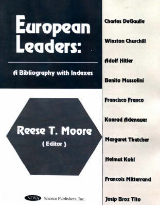 European Leaders: A Bibliography with Indexes (Hardback)