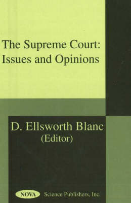 Supreme Court: Issues & Opinions (Hardback)