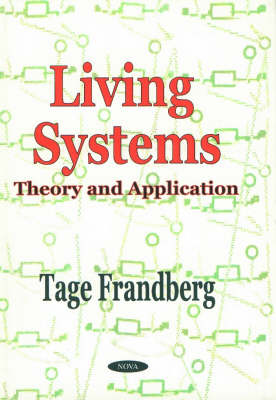 Living Systems: Theory & Application (Hardback)
