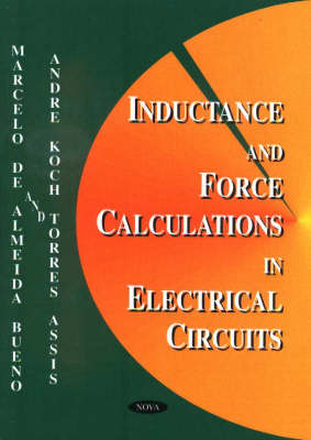 Inductance and Force Calculations in Electrical Circuits (Hardback)