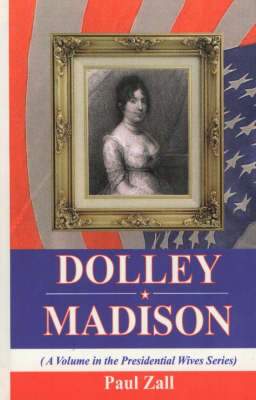 Dolley Madison (Hardback)