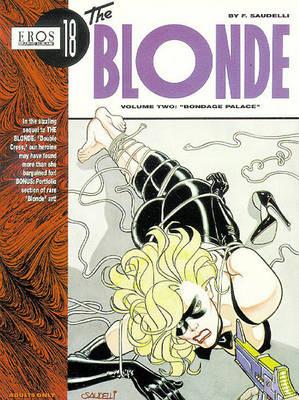 The Blonde Vol. 2: Bondage Palace (Paperback)