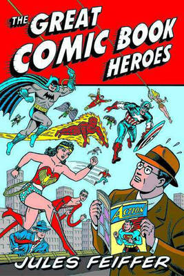 The Great Comic Book Heroes (Paperback)