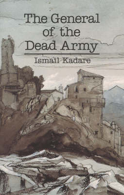 The General of the Dead Army (Hardback)