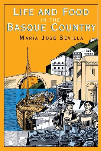 Life and Food in the Basque Country (Paperback)