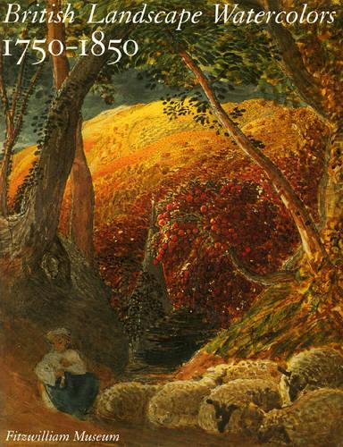 British Landscape Watercolors, 1750-1850 (Paperback)