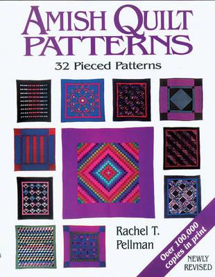 Amish Quilt Patterns: 32 Pieced Patterns (Paperback)