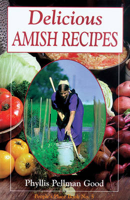 Delicious Amish Recipes: Book No. 5: People's Place (Paperback)