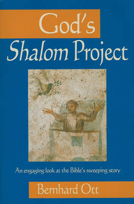 God's Shalom Project: An Engaging Look at the Bible's Sweeping Store (Paperback)