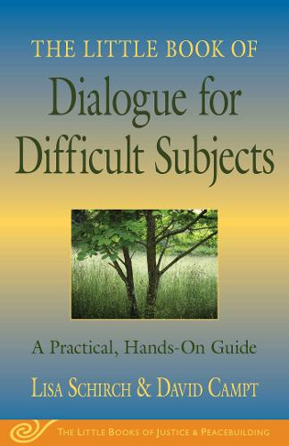 The Little Book of Dialogue for Difficult Subjects: A Practical, Hands-On Guide (Paperback)