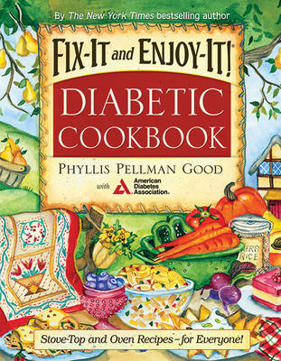 Fix-It and Enjoy-It Diabetic: Stove-Top And Oven Recipes-For Everyone! (Paperback)