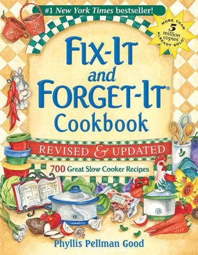 Fix-It and Forget-It Revised and Updated: 700 Great Slow Cooker Recipes - Fix-It and Forget-It (Paperback)