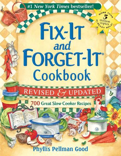 Fix-It and Forget-It Revised and Updated: 700 Great Slow Cooker Recipes (Spiral bound)