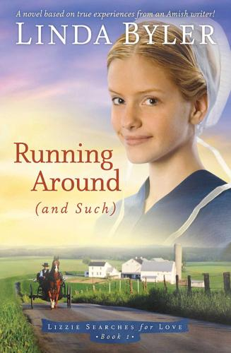 Running Around (and such): A Novel Based On True Experiences From An Amish Writer! (Paperback)