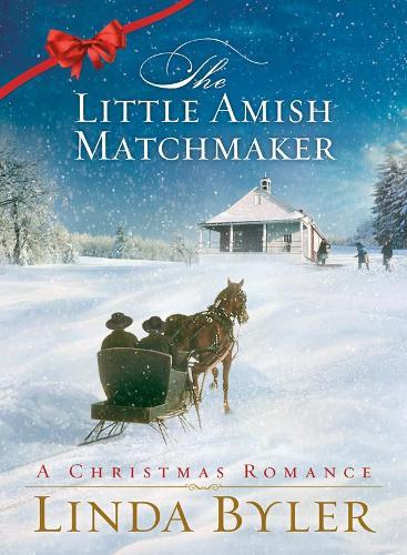 Little Amish Matchmaker: A Christmas Romance (Hardback)