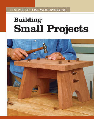 Building Small Projects By Fine Woodworking Magazine Waterstones