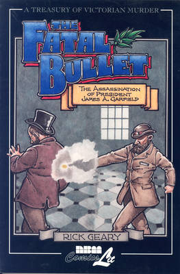 Treasury Of Victorian Murder #4: The Fatal Bullet (Paperback)