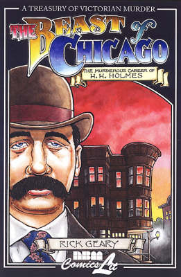 The Beast of Chicago: v. 6: A Treasury of Victorian Murder (Hardback)