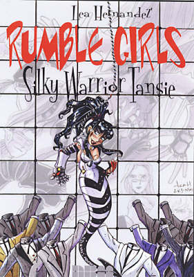 Rumble Girls: Silky Warrior Tansie (Paperback)